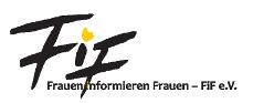 Frauen informieren Frauen – FiF e.V.